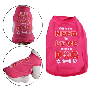 All You Need Dog Shirt Pink